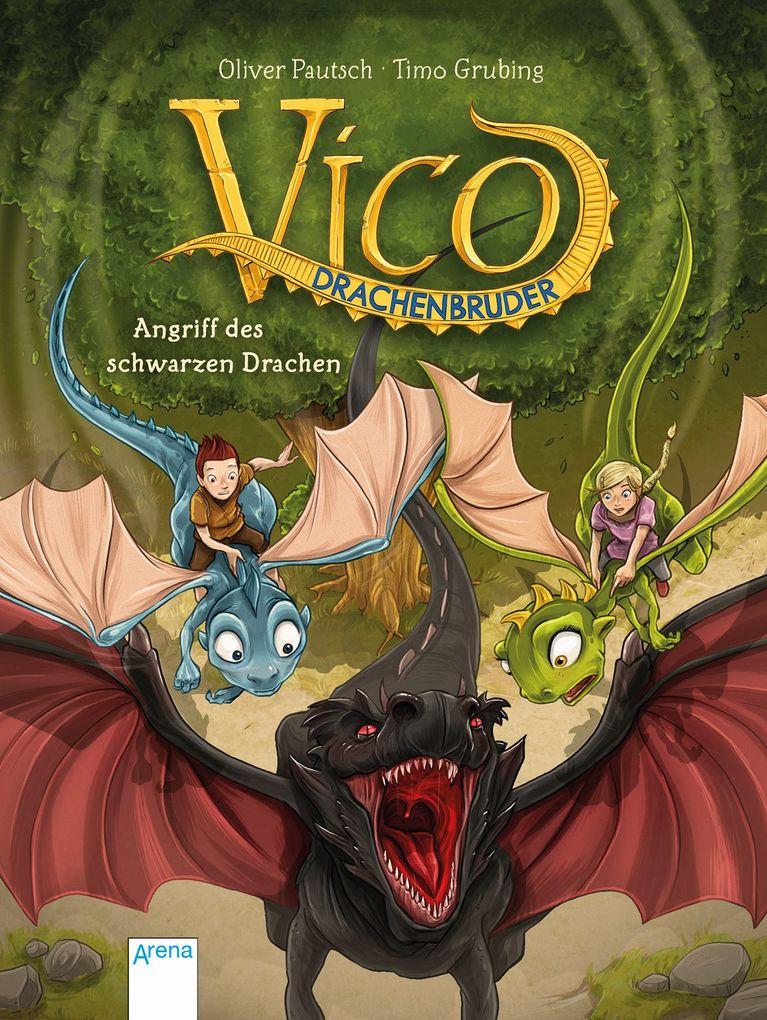 Vico Drachenbruder (2). Angriff des schwarzen Drachen als Buch