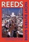 Reeds Yacht Buyer's Guide: A Comprehensive Guide to Yachts from 22-40 FT
