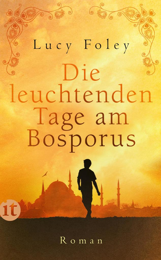 Die leuchtenden Tage am Bosporus als eBook