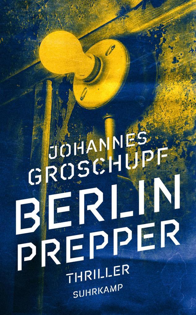Berlin Prepper als eBook