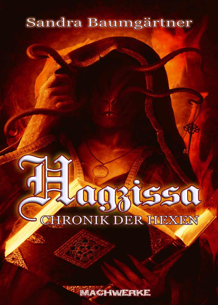 Hagzissa - Chronik der Hexen als eBook
