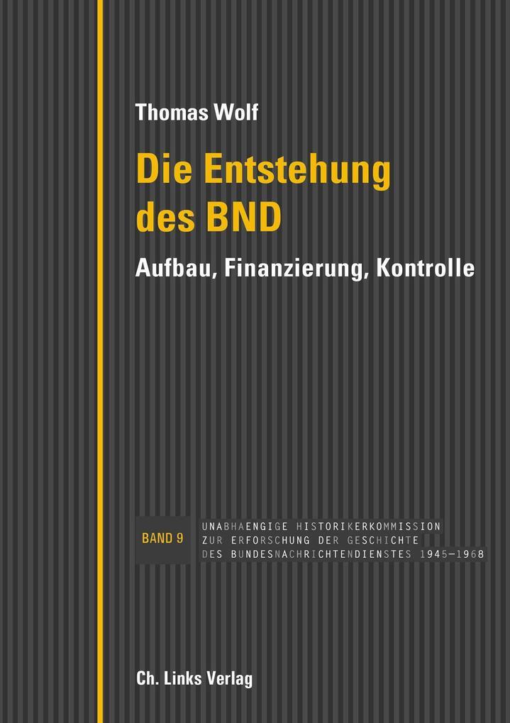 Die Entstehung des BND als eBook