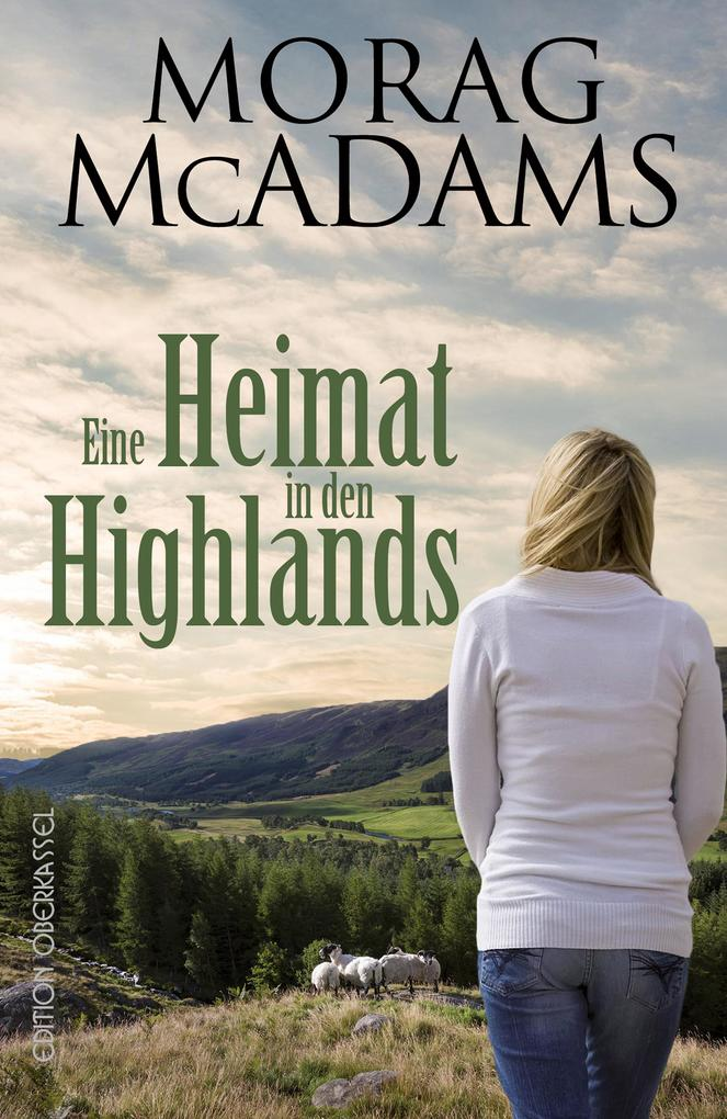 Eine Heimat in den Highlands als eBook