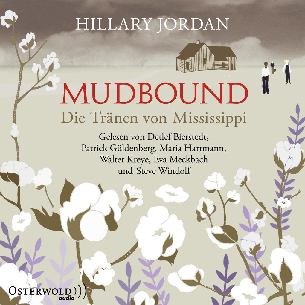Mudbound - Die Tränen von Mississippi als Hörbuch Download