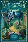 Land of Stories: Das magische Land 1 - Die Suche nach dem Wunschzauber