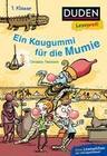 Duden Leseprofi - Ein Kaugummi für die Mumie, 1. Klasse