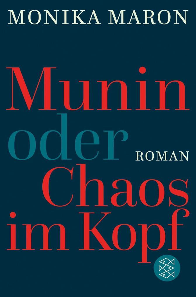 Munin oder Chaos im Kopf als Taschenbuch