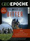 GEO Epoche mit DVD 94/2018 - Die Welt der Ritter