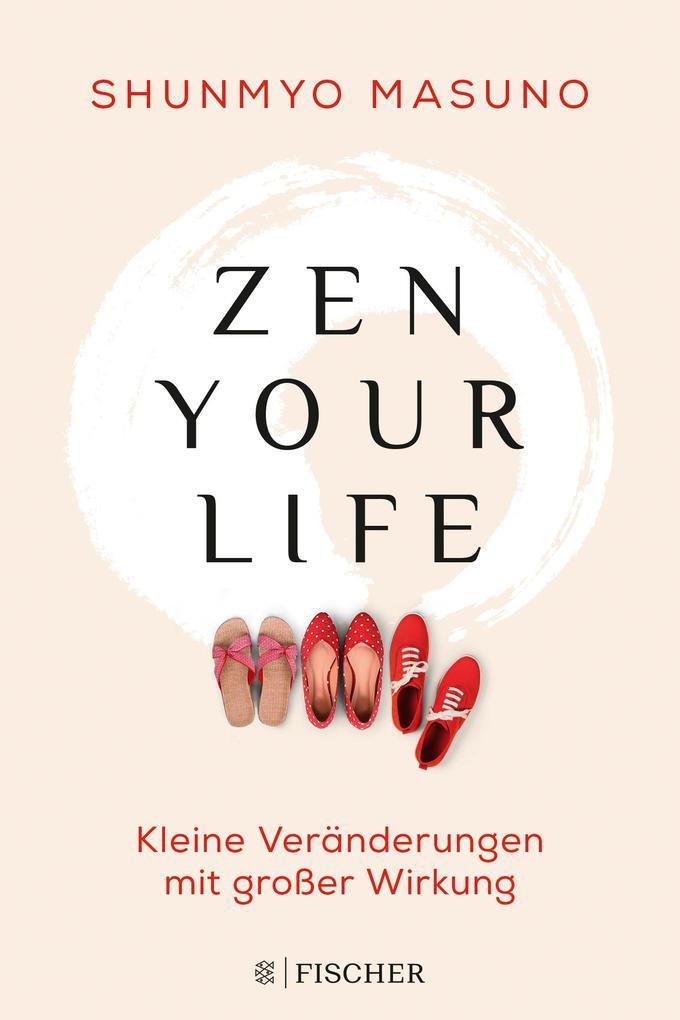 Zen your life als Buch