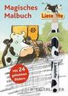 Lieselotte Magisches Malbuch. Mit Bleistift