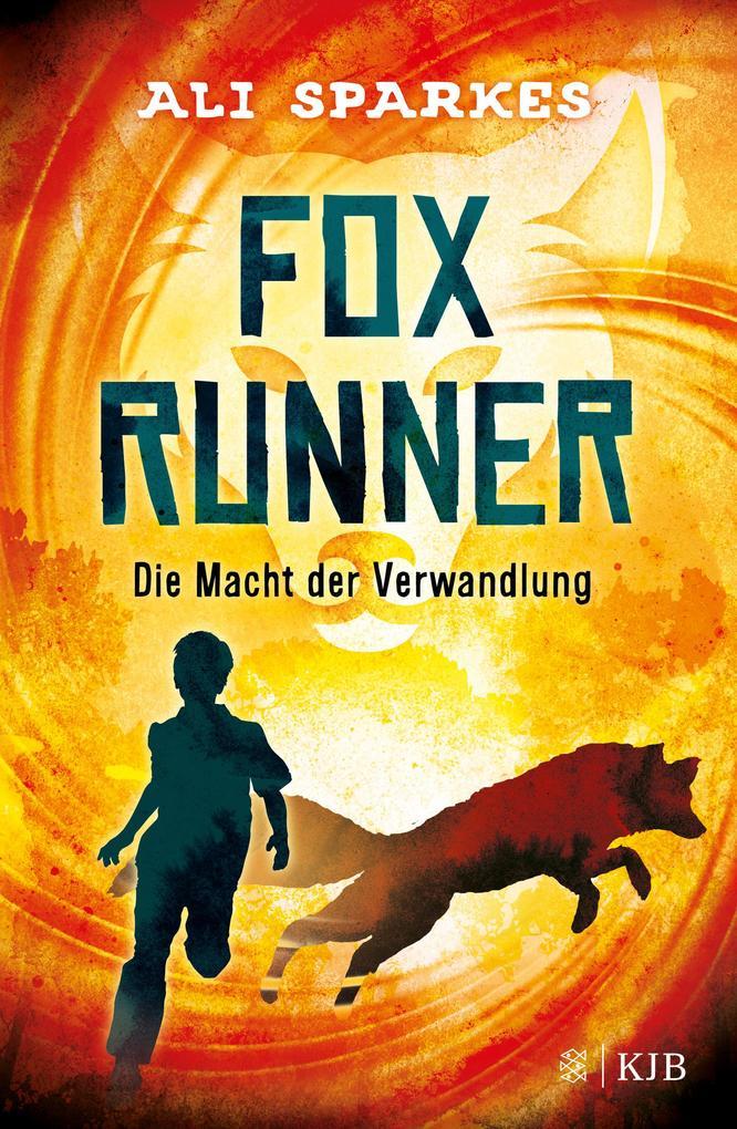 Fox Runner - Die Macht der Verwandlung als Buch