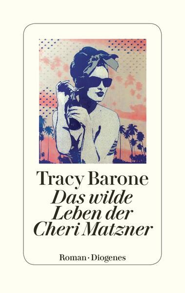 Das wilde Leben der Cheri Matzner als Buch