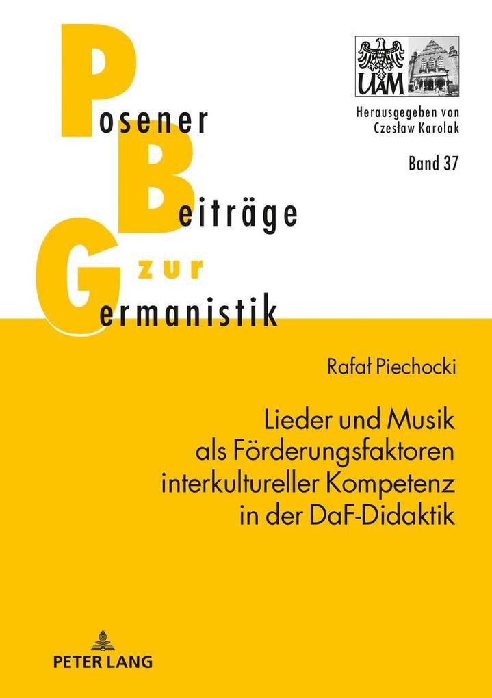 Lieder und Musik als Förderungsfaktoren interkultureller Kompetenz in der DaF-Didaktik als Buch