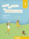 Schritt für Schritt ins Grammatikland 1, Nf / Übungsgrammatik für Kinder und Jugendliche