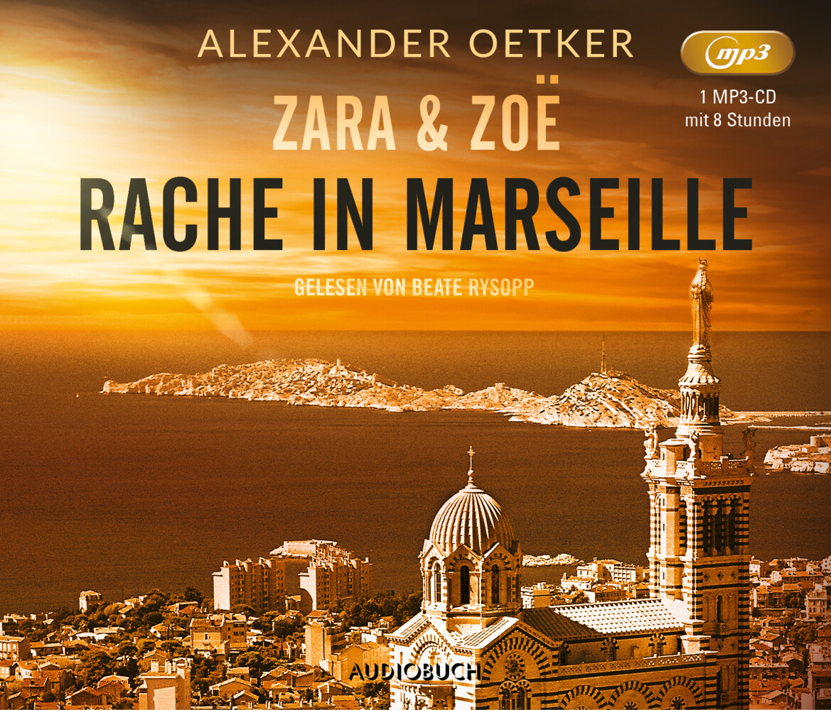 Zara und Zoë: Rache in Marseille als Hörbuch