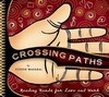Crossing Paths: Reading Hands for Love and Work