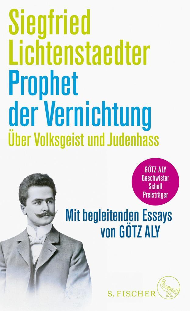 Prophet der Vernichtung. Über Volksgeist und Judenhass als eBook