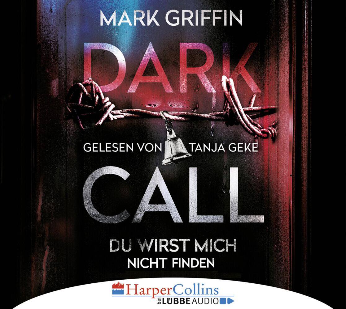 Dark Call - Du wirst mich nicht finden als Hörbuch