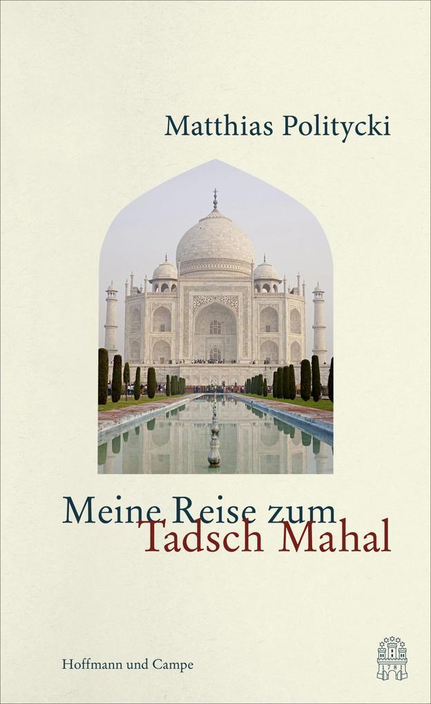Meine Reise zum Tadsch Mahal als eBook