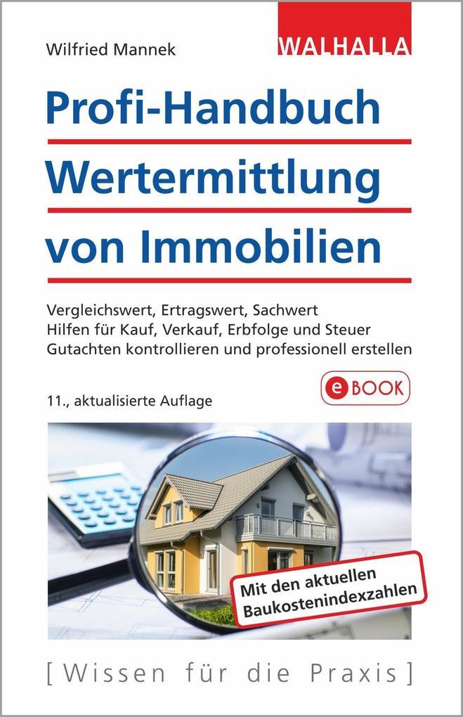 Profi-Handbuch Wertermittlung von Immobilien als eBook