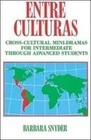 Entre Culturas: Cross-Cultural Mini-Dramas for Intermediate Students