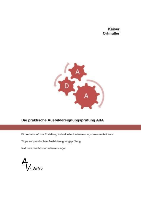 Die praktische Ausbildereignungsprüfung AdA als Taschenbuch