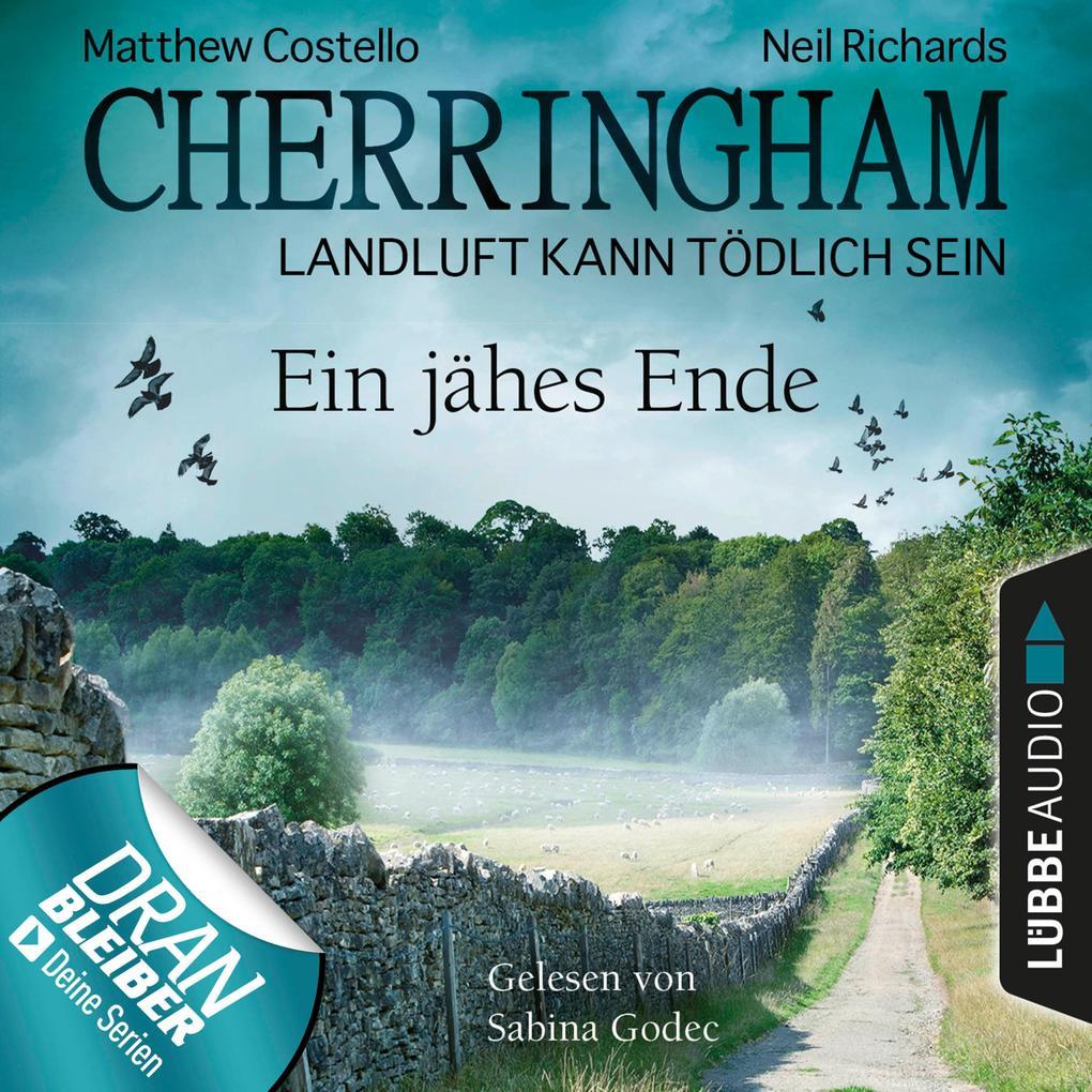 Cherringham - Landluft kann tödlich sein, Folge 31: Ein jähes Ende als Hörbuch Download
