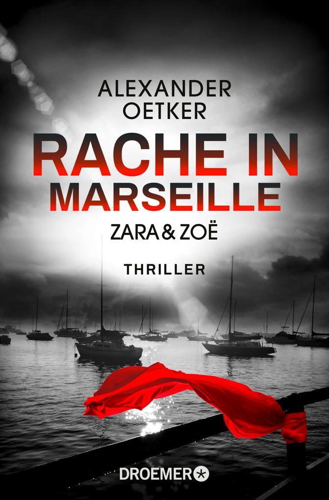 Zara und Zoë - Rache in Marseille als eBook