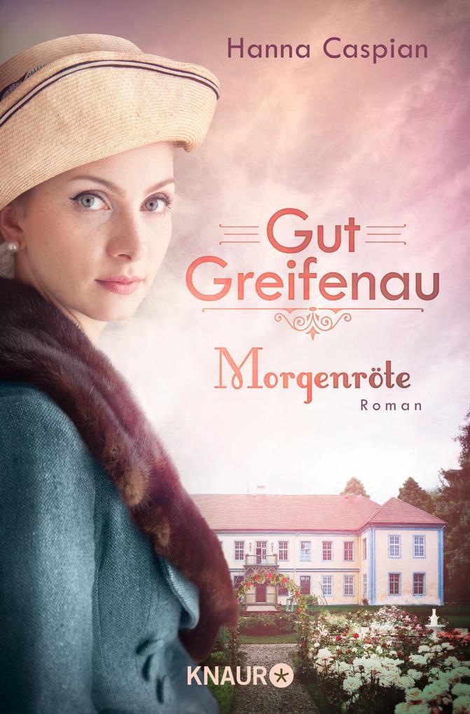 Gut Greifenau - Morgenröte als eBook