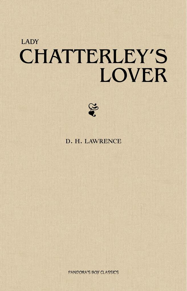 Lady Chatterley's Lover als eBook epub