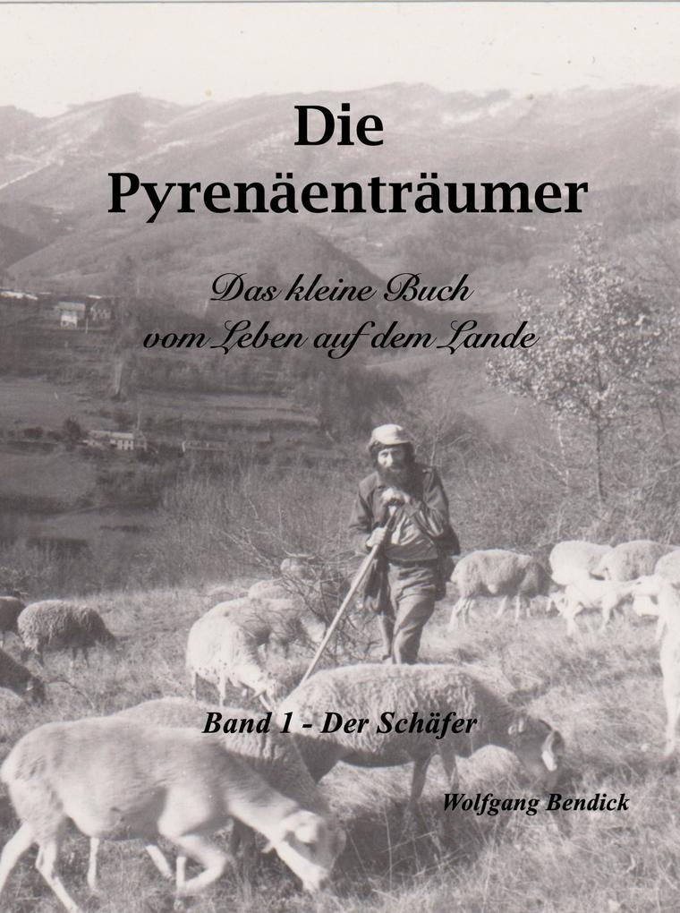 Die Pyrenäenträumer - Der Schäfer als eBook epub