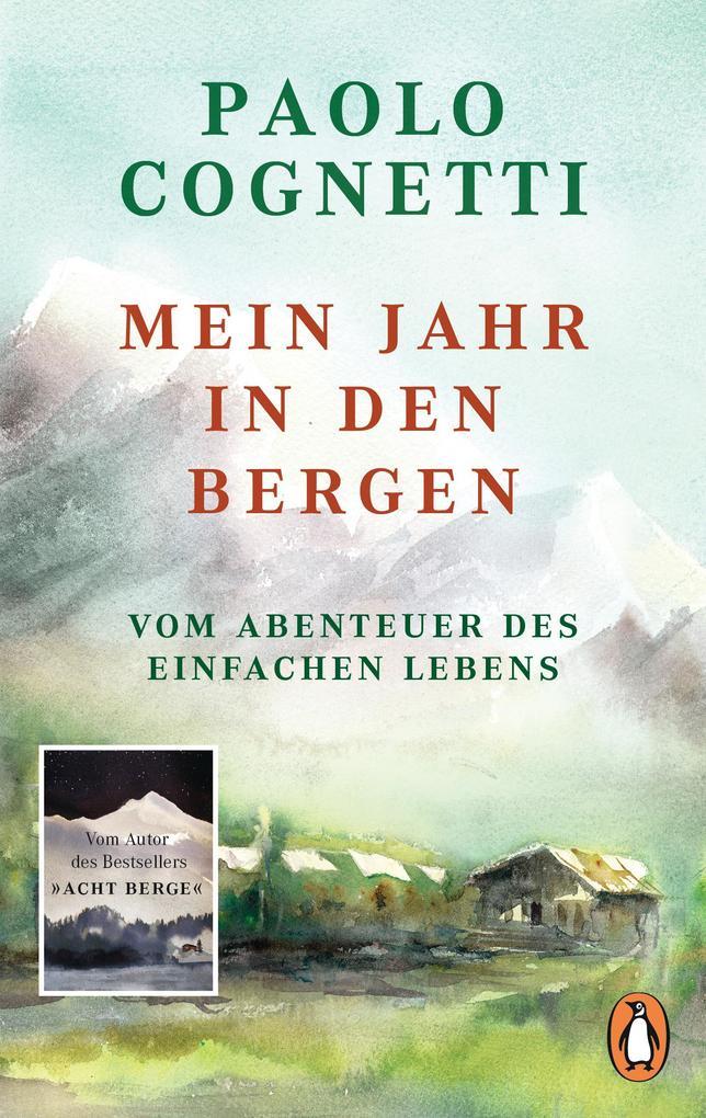 Mein Jahr in den Bergen als eBook