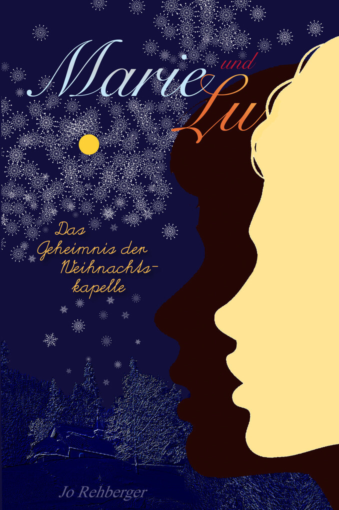 Marie und Lu: Das Geheimnis der Weihnachtskapelle als eBook