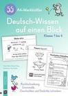 55 A4-Merkblätter Deutsch-Wissen auf einen Blick - Klasse 1 bis 4