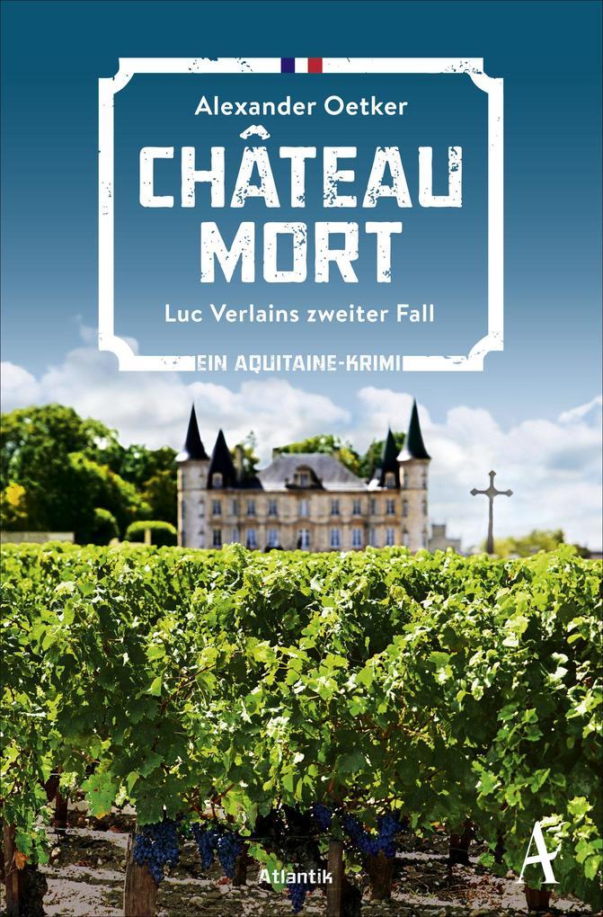 Château Mort als Taschenbuch