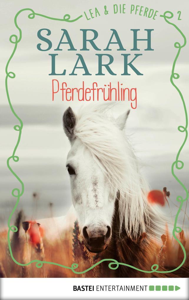 Lea und die Pferde - Pferdefrühling als eBook epub