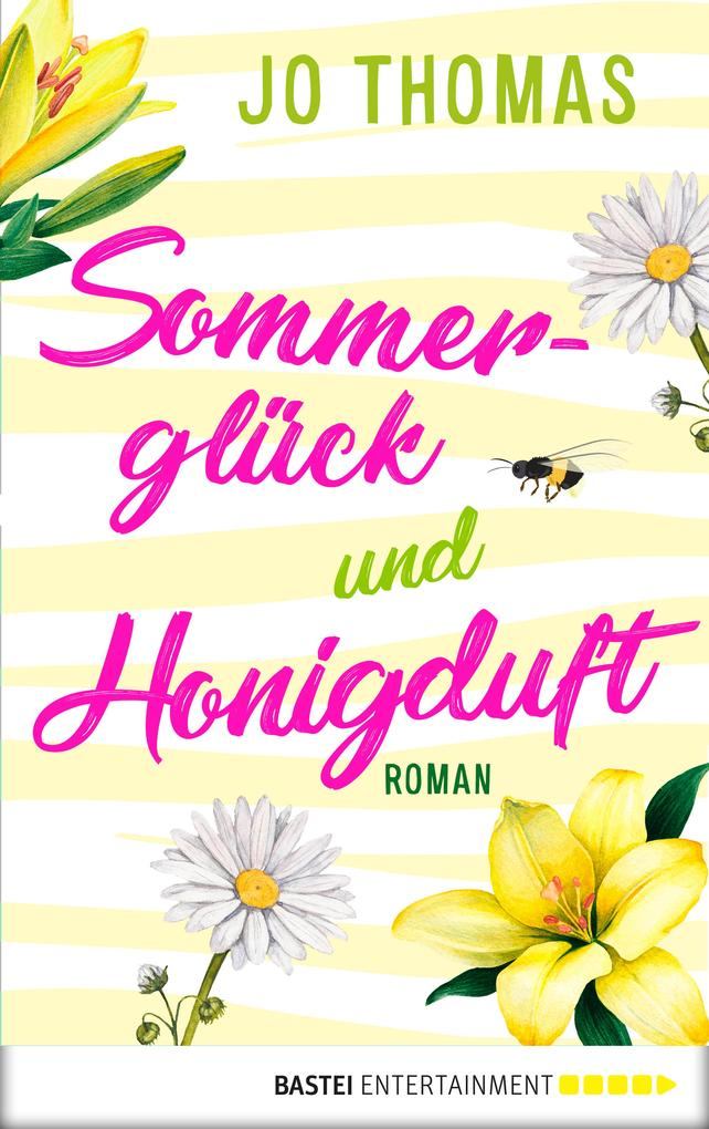 Sommerglück und Honigduft als eBook