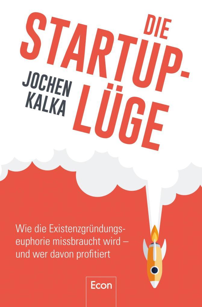 Die StartUp-Lüge als eBook