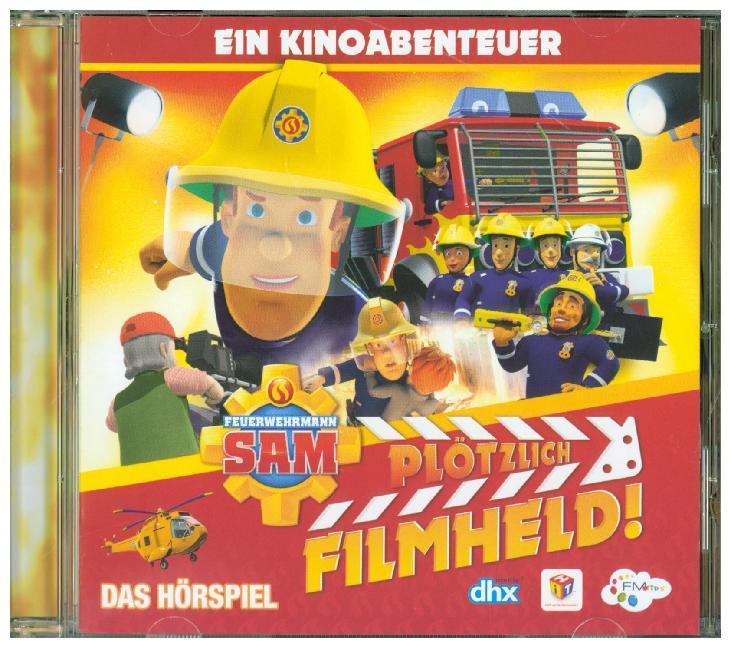 Feuerwehrmann Sam - Plötzlich Filmheld - Das Hörspiel zum Kinofilm als Hörbuch