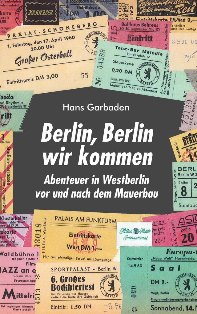 Berlin, Berlin wir kommen als Buch
