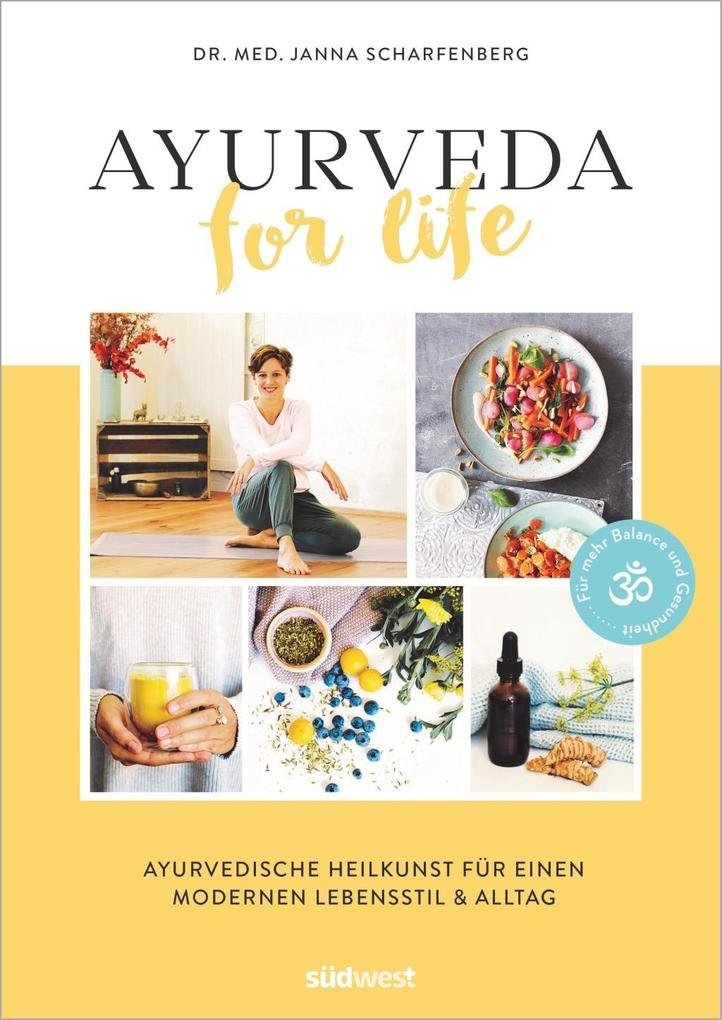 Ayurveda for Life als Buch
