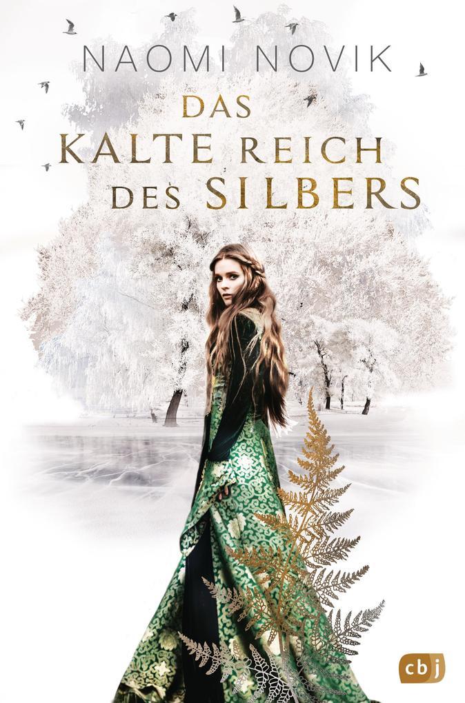Das kalte Reich des Silbers als Buch