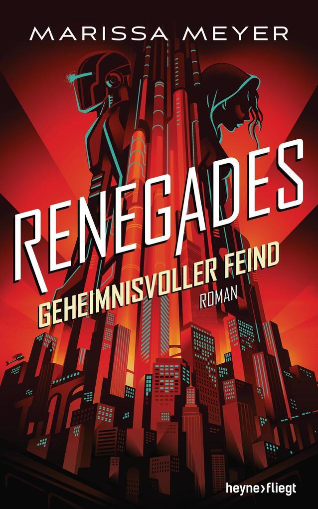 Renegades - Geheimnisvoller Feind als Buch