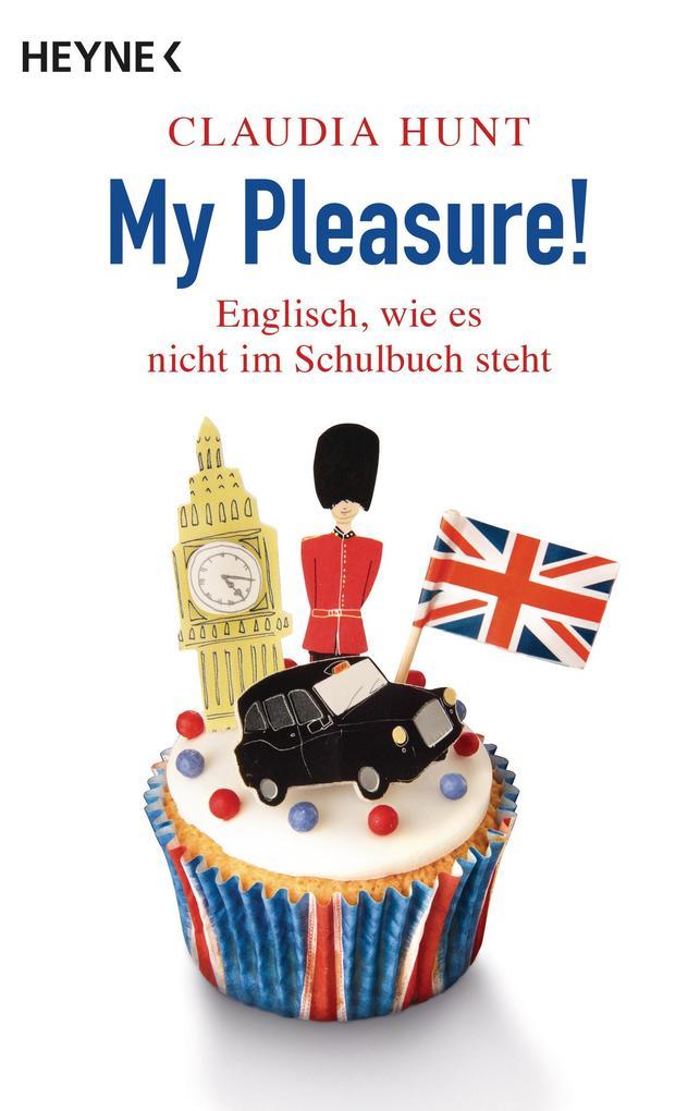My Pleasure! als Taschenbuch