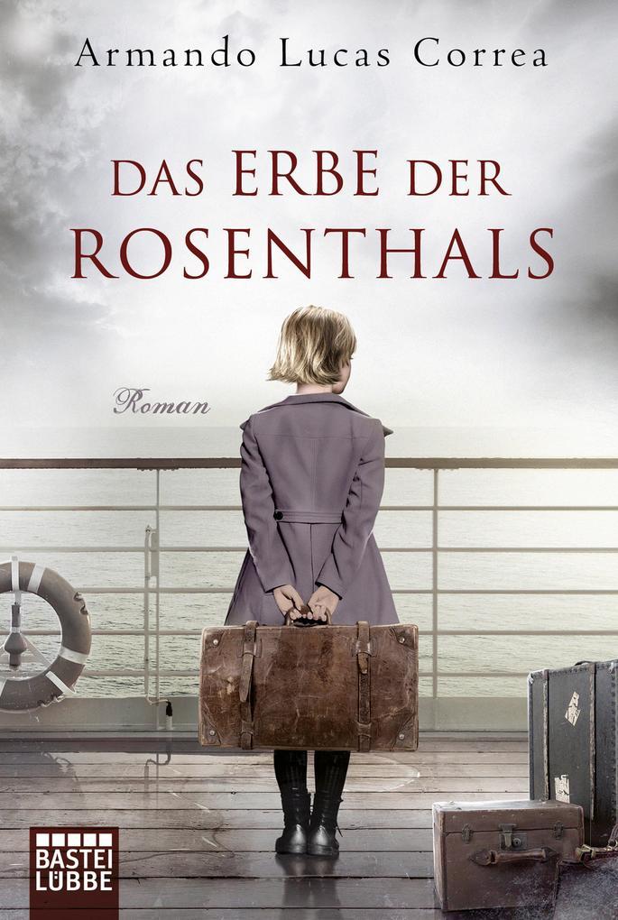 Das Erbe der Rosenthals als Taschenbuch