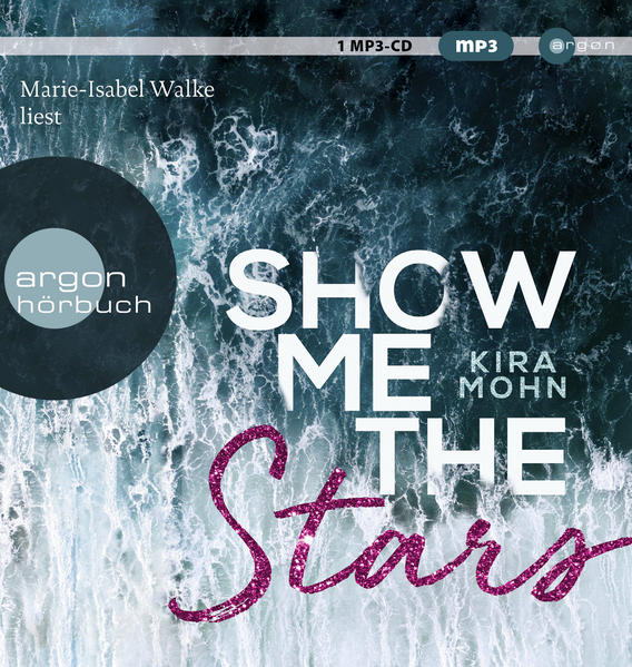 Show me the stars als Hörbuch