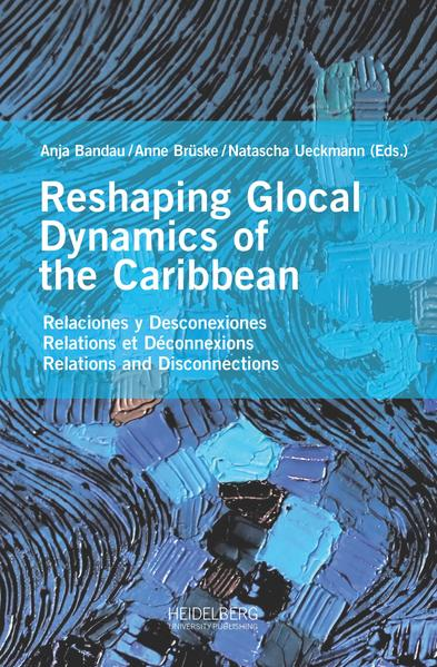 Reshaping Glocal Dynamics of the Caribbean als Buch