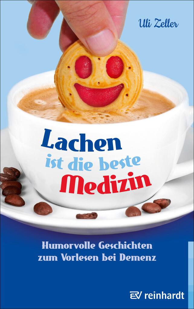 Lachen ist die beste Medizin als eBook