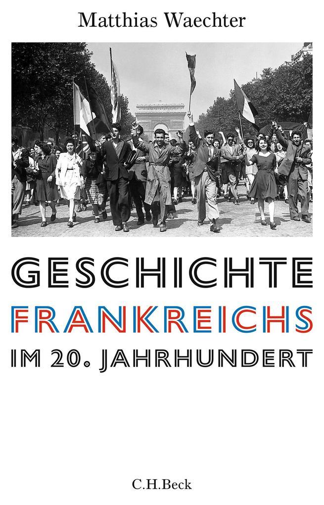 Geschichte Frankreichs im 20. Jahrhundert als Buch