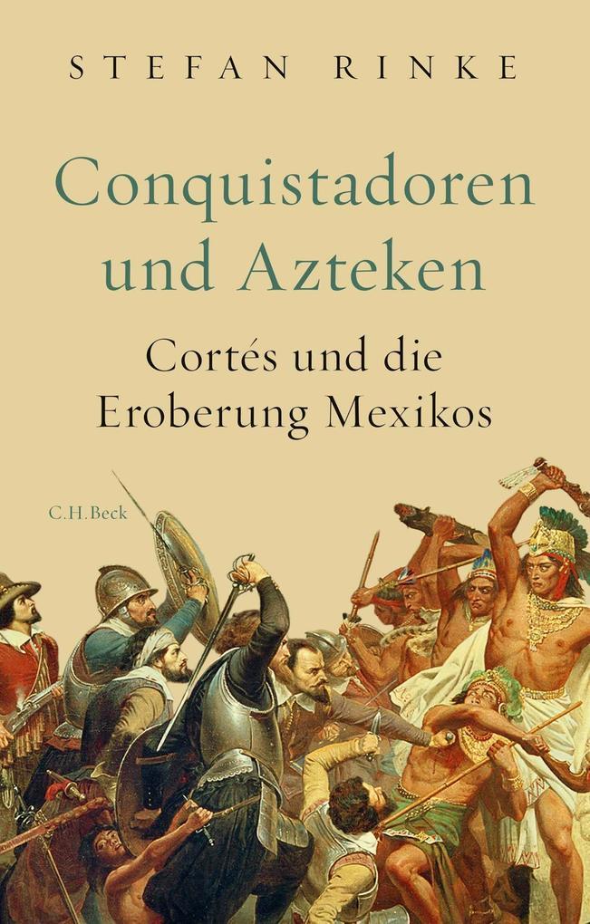 Conquistadoren und Azteken als Buch